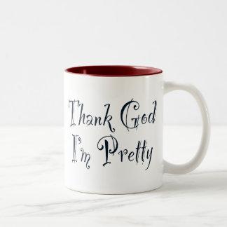 Thank God I'm Pretty Two-Tone Coffee Mug