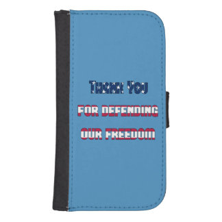 Thank You For Defending Our Freedom Samsung S4 Wallet Case