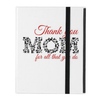 Thank you for Mom all that you do iPad Case