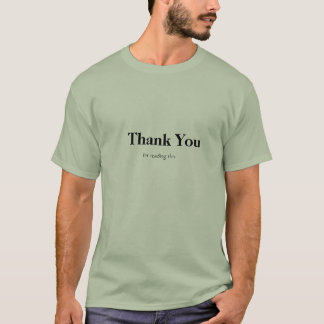 Thank You for reading this T-Shirt