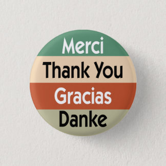 Thank you in 4 languages 3 cm round badge