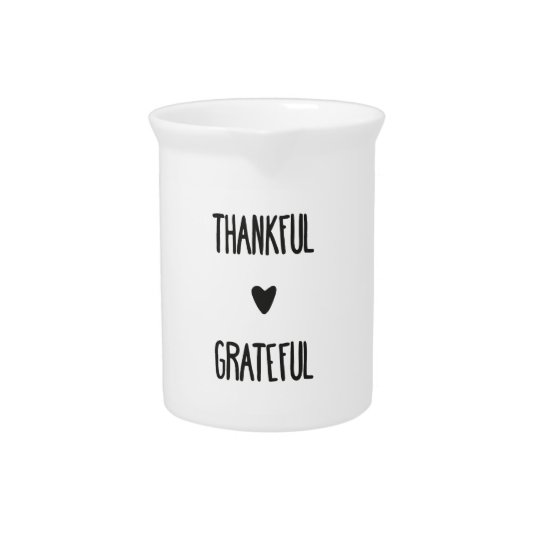 Thankful and Grateful pitcher