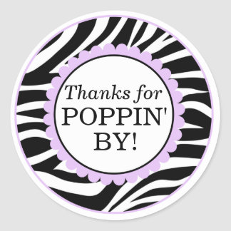 Thanks For Poppin By, Zebra Print Baby Shower Classic Round Sticker