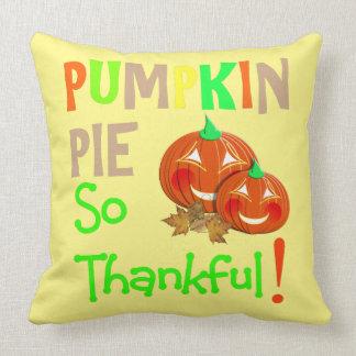 Thanksgiving Day Cute Pumpkin Pie Thankful Novelty Cushion