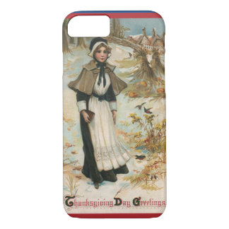 Thanksgiving Day Greetings with a Pilgrim Woman iPhone 8/7 Case