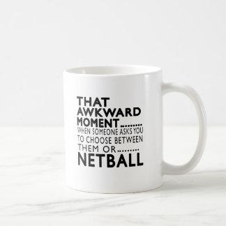 That Awkward Moment Netball Designs Coffee Mug