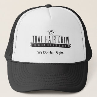"That Hair Crew ""We Do Hair Right"" Trucker hat"