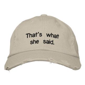 That s what she said baseball cap