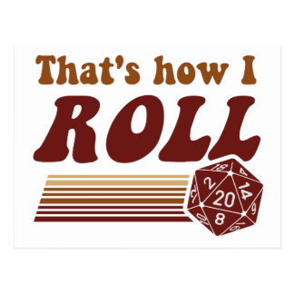 That's How I Roll Fantasy Gaming d20 Dice Postcard