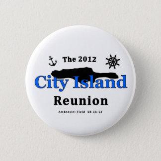The 2012 City Island Reunion 6 Cm Round Badge