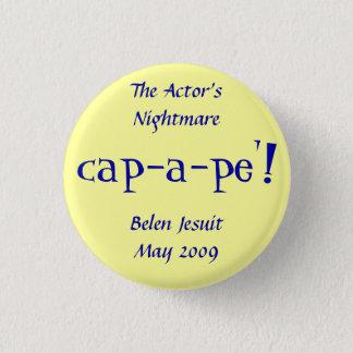 The Actor's Nightmare at Belen Jesuit 3 Cm Round Badge