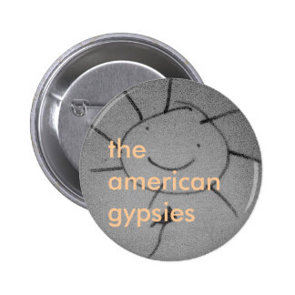 The American Gypsies Button