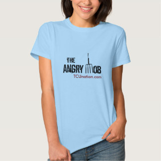 The Angry Mob Front Womens T Shirt