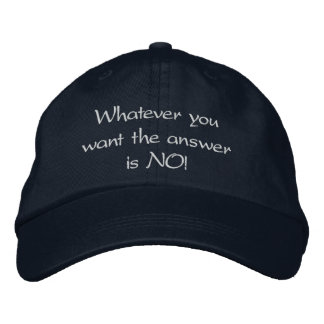 """""""The Answer's Always NO!"""" fitted baseball cap"""