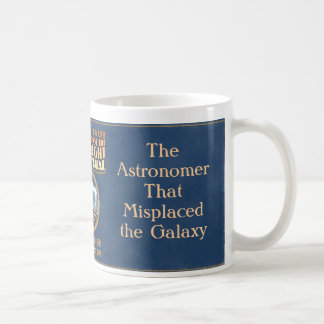 The Astronomer That Misplaced the Galaxy Basic White Mug