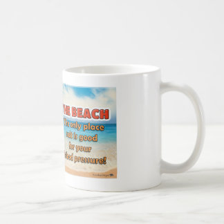 The Beach - Where salt is good for blood pressure Basic White Mug