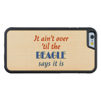 The Beagle Says Carved Maple iPhone 6 Bumper Case