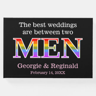 The best weddings are between two MEN Gay Wedding Guest Book