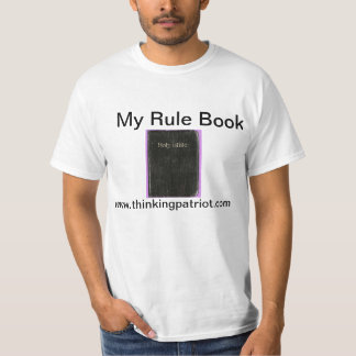 The Bible is My Rule Book Tshirts