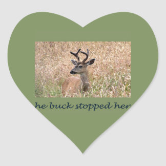 The Buck Stopped Here (2) Heart Sticker