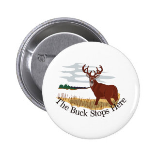 The Buck Stops Here 6 Cm Round Badge