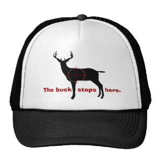The buck stops here. cap