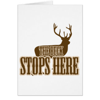 The Buck Stops Here Deer Hunter Card