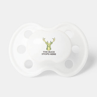 THE BUCK STOPS HERE BooginHead PACIFIER