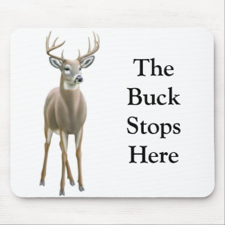 The Buck Stops Here Mousepad