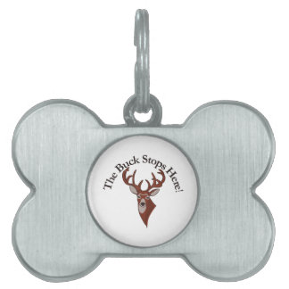 The Buck Stops Here! Pet ID Tag