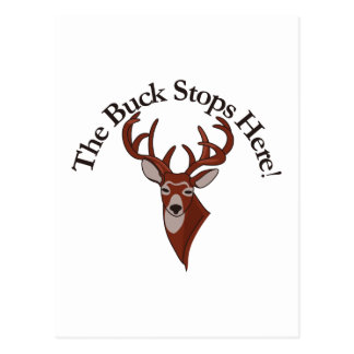 The Buck Stops Here! Postcard