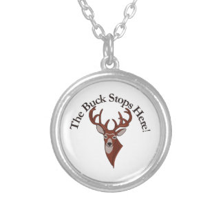 The Buck Stops Here! Round Pendant Necklace