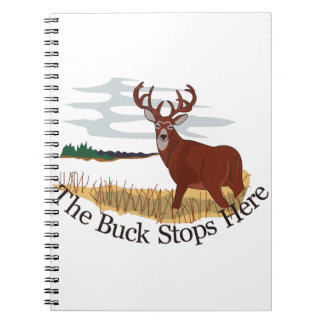 The Buck Stops Here Spiral Note Book