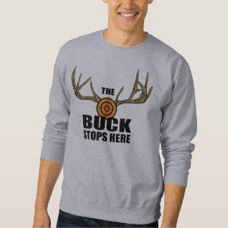 The Buck Stops Here Sweatshirt