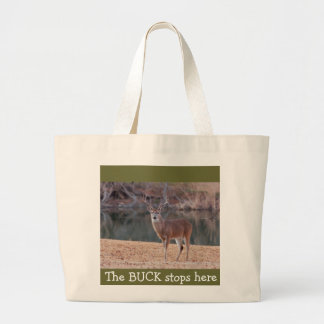 """The BUCK stops here"" Tote"