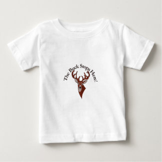 The Buck Stops Here! T-shirt