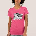 The Clean Team Tee Shirt