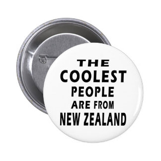 The Coolest People Are From New Zealand 6 Cm Round Badge
