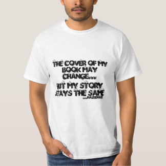 The cover of my book may change.. tee shirt