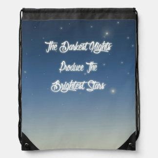 The Darkest Nights Produce The Brightest Stars Drawstring Bag