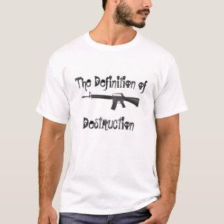 The Definition of Destruction T-Shirt