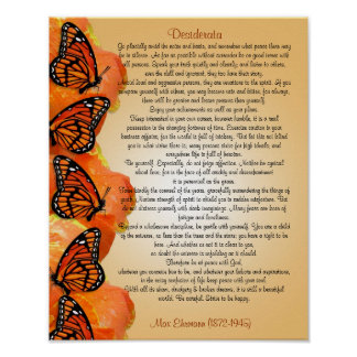 """""""The Desiderata"""" with Monarch butterflies Poster"""