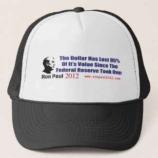 The Dollar Has Lost 95 Percent Of It's Value Trucker Hat