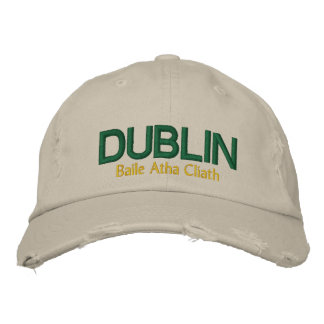 The Dublin Hat Embroidered Baseball Caps