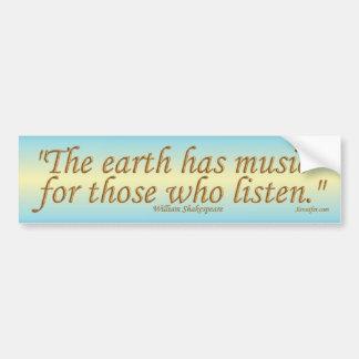 The Earth Has Music Bumper Sticker