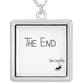 The End, Seriously - necklace