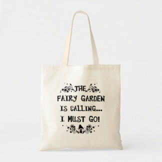 The Fairy Garden is Calling! Fairy Tote Bag