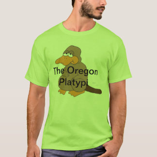 The first of the Oregon Platypi clothes line T-Shirt