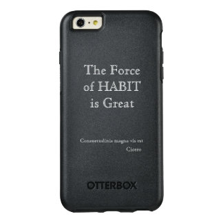 the force of habit is great - case