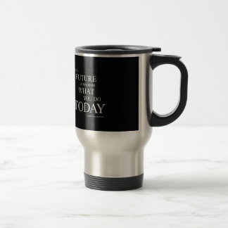 The Future Inspiring Motivational Quote Stainless Steel Travel Mug